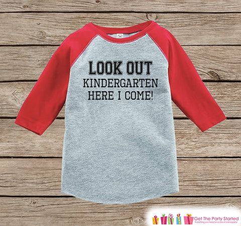 Back to School Shirt - Look Out Kindergarten Shirt - Sporty Boy Back To School Outfit Red Raglan - Kindergarten Here I Come - Back to School