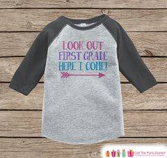 Back to School Shirt - Look Out First Grade Shirt - Girls Back To School Outfit Grey Raglan - Here I Come 1st Grade - Girl Back to School