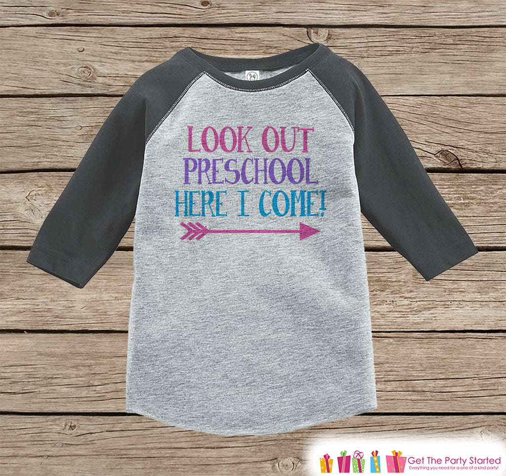 Back to School Shirt - Look Out Preschool Shirt - Girls Back To School Outfit Grey Raglan - Preschool Here I Come Shirt - Back to School