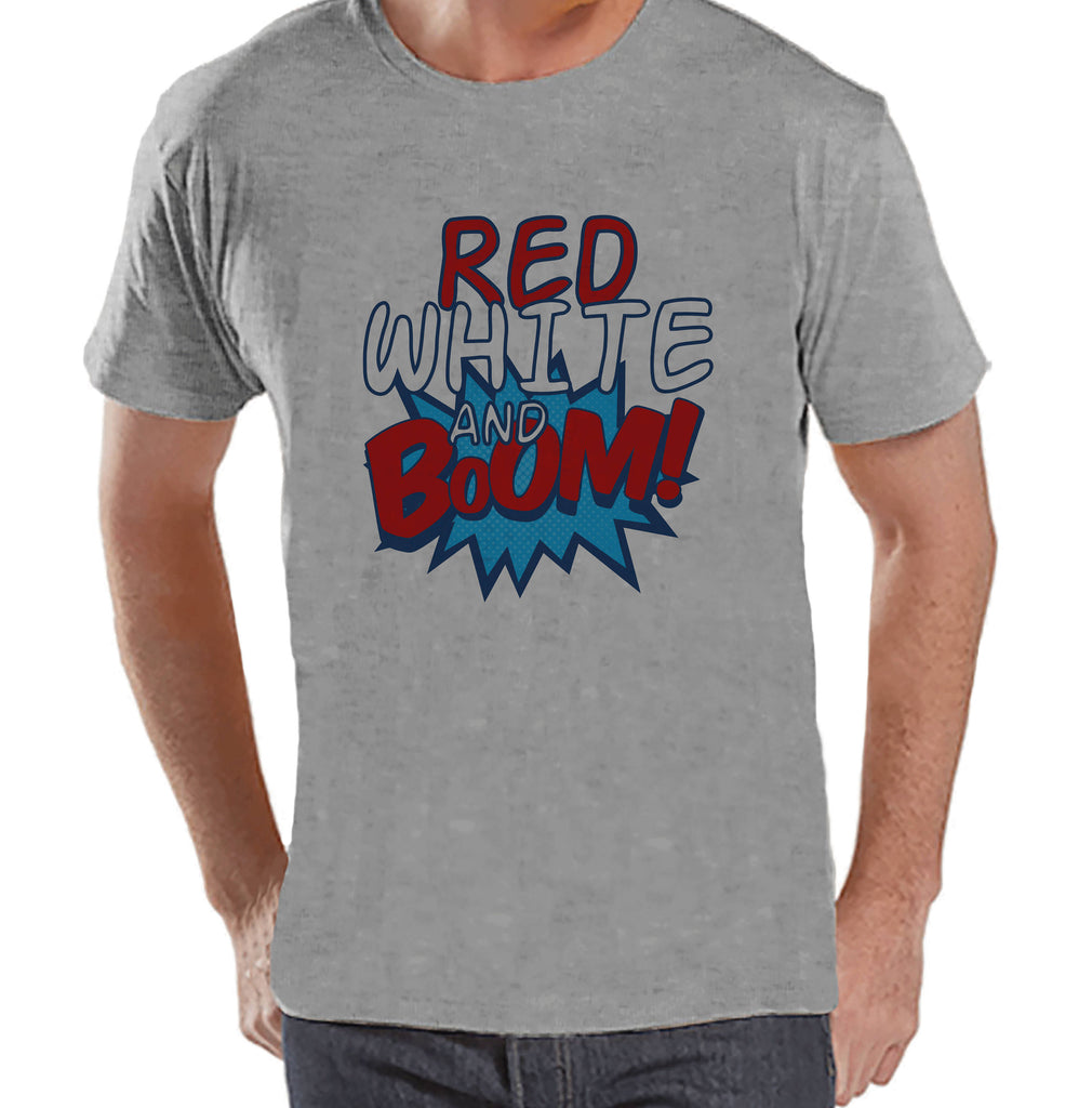 Men's 4th of July Shirt - Red White & Boom - Grey T-shirt - Independence Day 4th of July Party Shirt - Funny Patriotic Fireworks Shirt