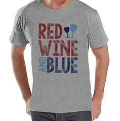 Men's 4th of July Shirt - Red Wine & Blue - Grey T-shirt - Independence Day 4th of July Wine Party Shirt - Funny Drinking Shirt - Wine