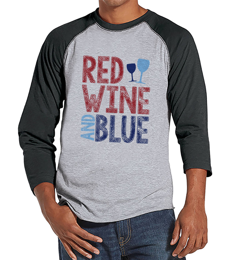 Men's 4th of July Shirt - Red Wine & Blue - Grey Raglan Tee - Independence Day 4th of July Wine Party Shirt - Funny Drinking Shirt - Wine