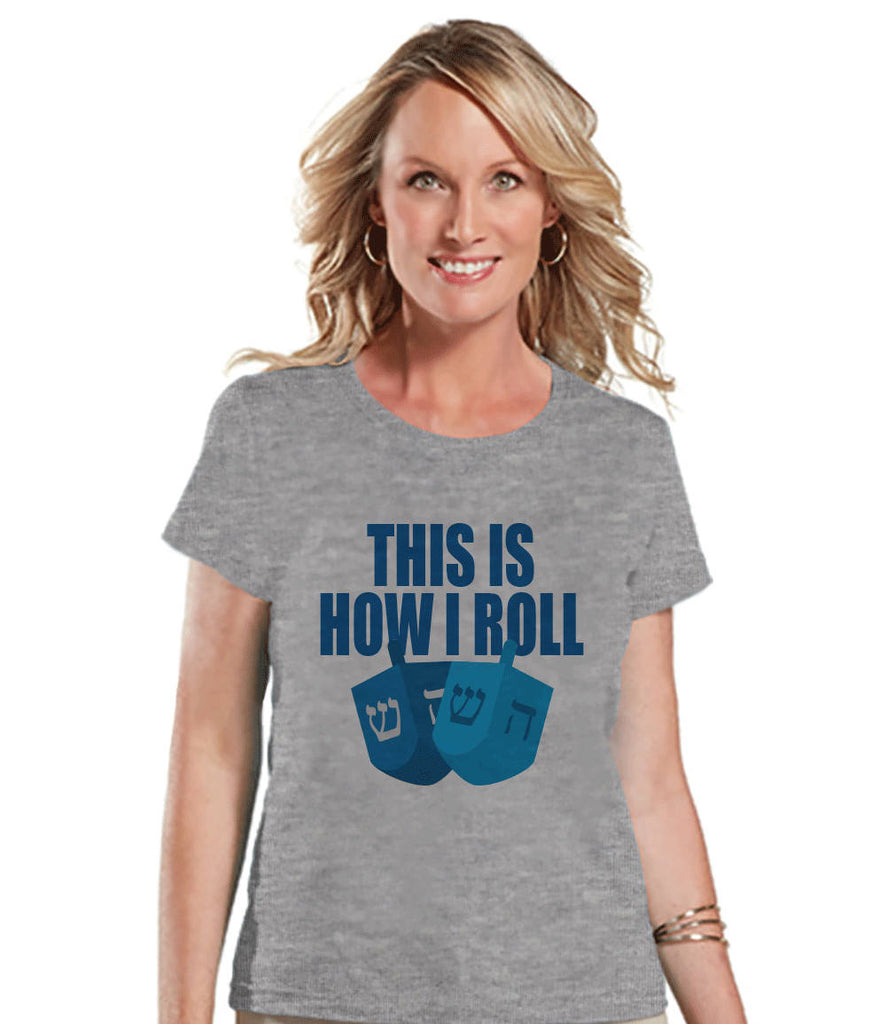 Funny Hanukkah Shirt - How I Roll Dreidel Shirt - Ladies Hanukkah Grey T-shirt - Happy Hanukkah Outfit - Hanukkah Gift Idea - Family Shirts