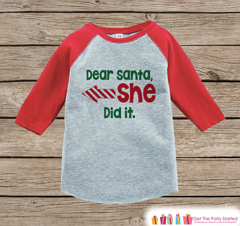 Kids Christmas Shirt - Dear Santa She Did It - Funny Sibling Shirt or Onepiece - Boy Girl Christmas Pajamas - Baby, Toddler, Youth - Left
