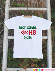 Kids Funny Christmas Shirt - Dear Santa, He Did It - Boy or Girl Christmas Onepiece or Shirt - Christmas Pajamas - Sibling Shirts - Left