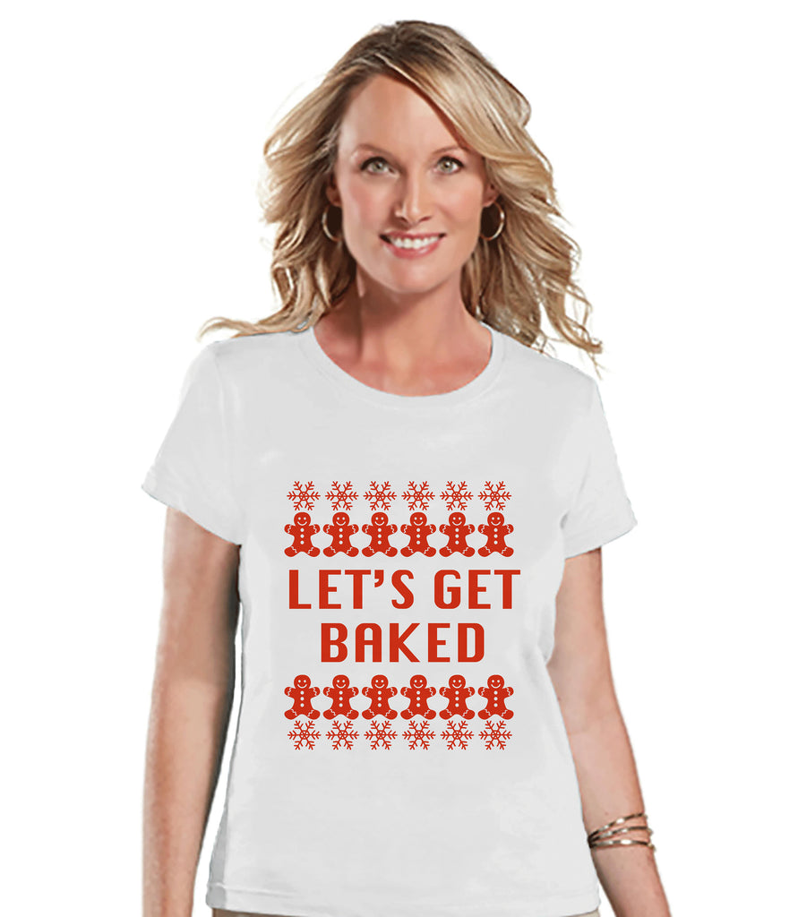 womens christmas shirt lets get baked shirt adult humor shirt funny christmas shirt