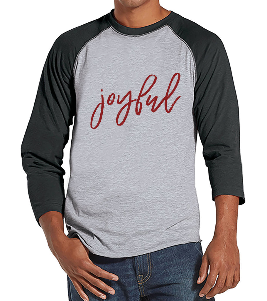 Men's Christmas Shirt - Joyful Shirt - Christmas Present Idea for Him - Family Christmas Pajamas - Grey Raglan Tee - Christmas Gift Idea