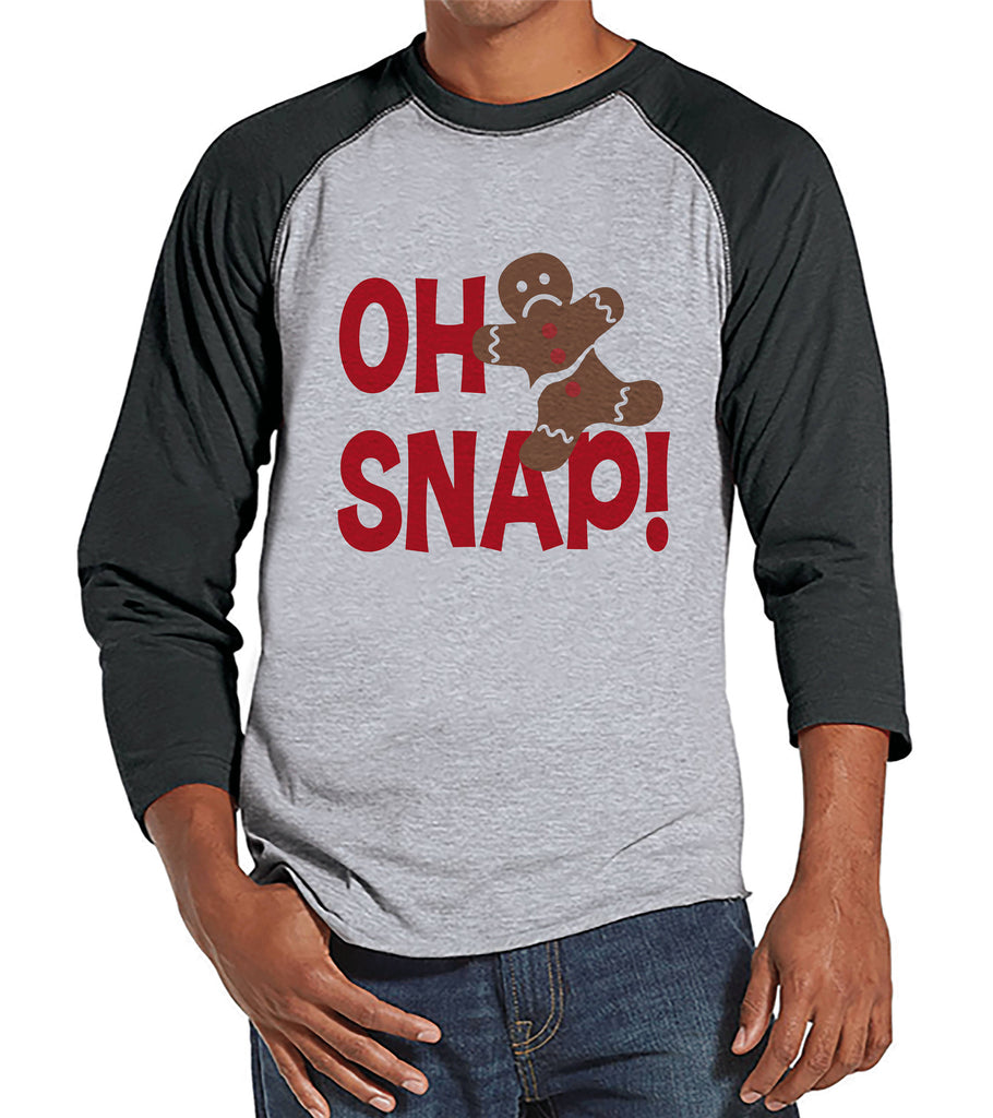 Men's Christmas Shirt - Oh Snap Shirt - Funny Gingerbread Man Gift for Him - Family Christmas Pajamas - Grey Raglan Tee - Christmas Gift