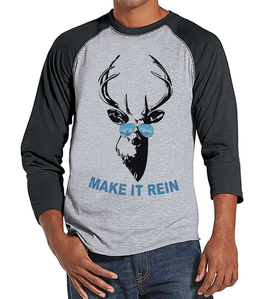 Funny Men's Christmas Shirt - Make It Rein Reindeer Shirt - Gift for Him - Family Christmas Pajamas - Grey Raglan Tee - Christmas Gift Idea