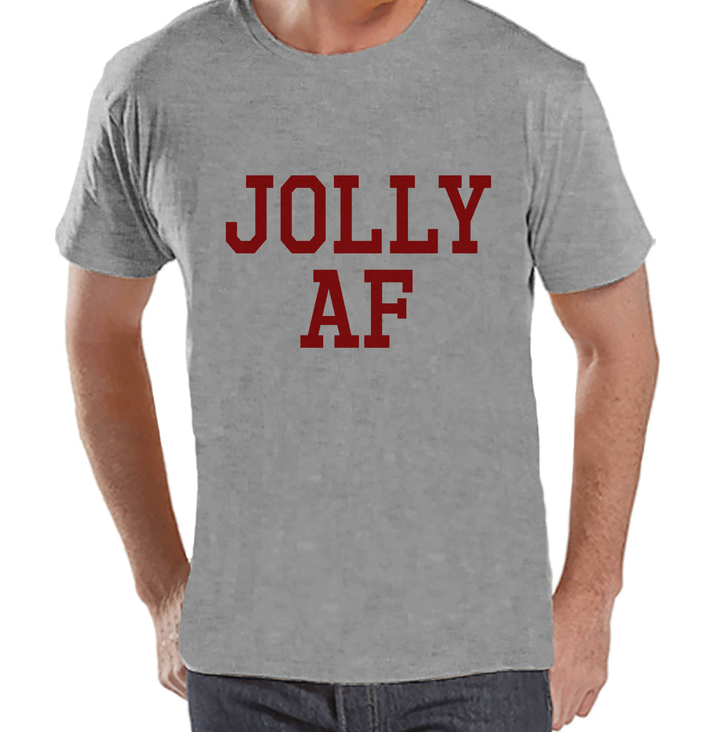 Men's Christmas Shirt - Jolly AF Shirt - Funny Christmas Present Idea for Him - Adult Humor Christmas Shirt - Grey T-shirt - Christmas Gift