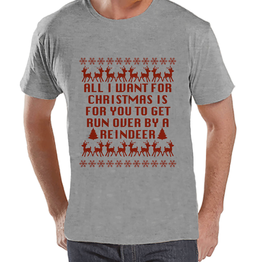 Funny Men's Christmas Shirt - Ugly Christmas Sweater Party - Funny Ugly Sweater Gift for Him - Grey T-shirt - Christmas Gift Idea