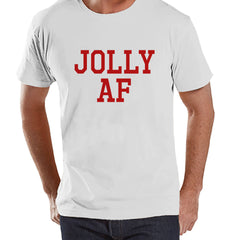Men's Christmas Shirt - Jolly AF Shirt - Funny Christmas Present Idea for Him - Adult Humor Christmas Shirt - White T-shirt - Christmas Gift