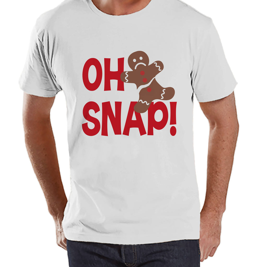 Men's Christmas Shirt - Oh Snap Shirt - Funny Gingerbread Man Gift for Him - Family Christmas Pajamas - White T-shirt - Christmas Gift