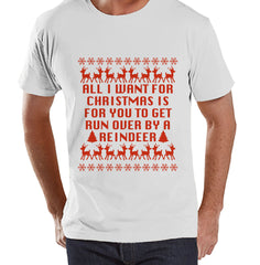 Funny Men's Christmas Shirt - Ugly Christmas Sweater Party - Funny Ugly Sweater Gift for Him - White T-shirt - Christmas Gift Idea