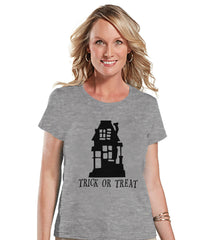 Women's Halloween Shirt - Trick or Treat Haunted House - Ladies Halloween Party Shirt - Adult Halloween Costumes - Grey Halloween Shirt
