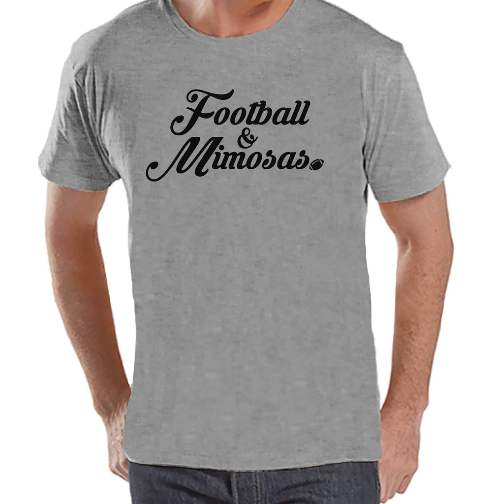 Men's Funny Shirt - Football & Mimosas - Mens Football Shirts - Grey Shirt - Gift for Him - Drinking Gift Idea for Boyfriend or Dad