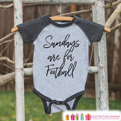 Kids Football Shirt - Sundays Are For Football - Boys or Girls Onepiece or Tshirt - Football Sunday Shirt - Baby, Toddler, Youth Grey Raglan