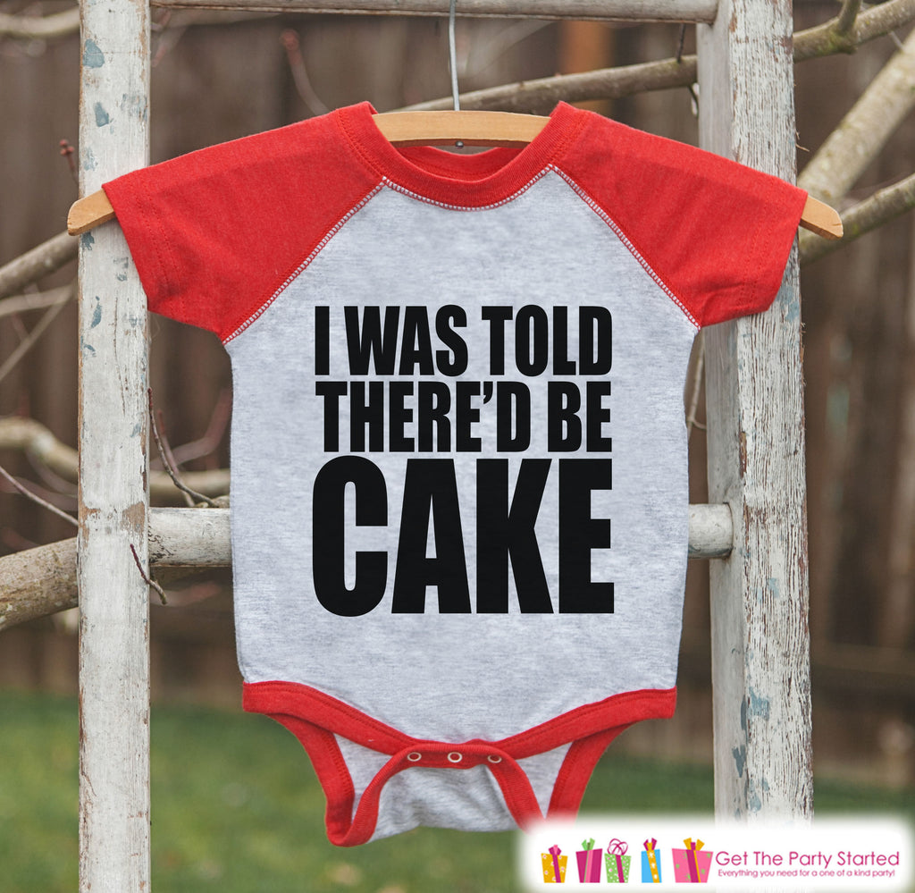 Kids Funny Birthday Shirt - I Was Told There'd Be Cake Birthday Shirt or Onepiece - Boy, Girl, Youth, Toddler, Birthday Outfit - Red Raglan