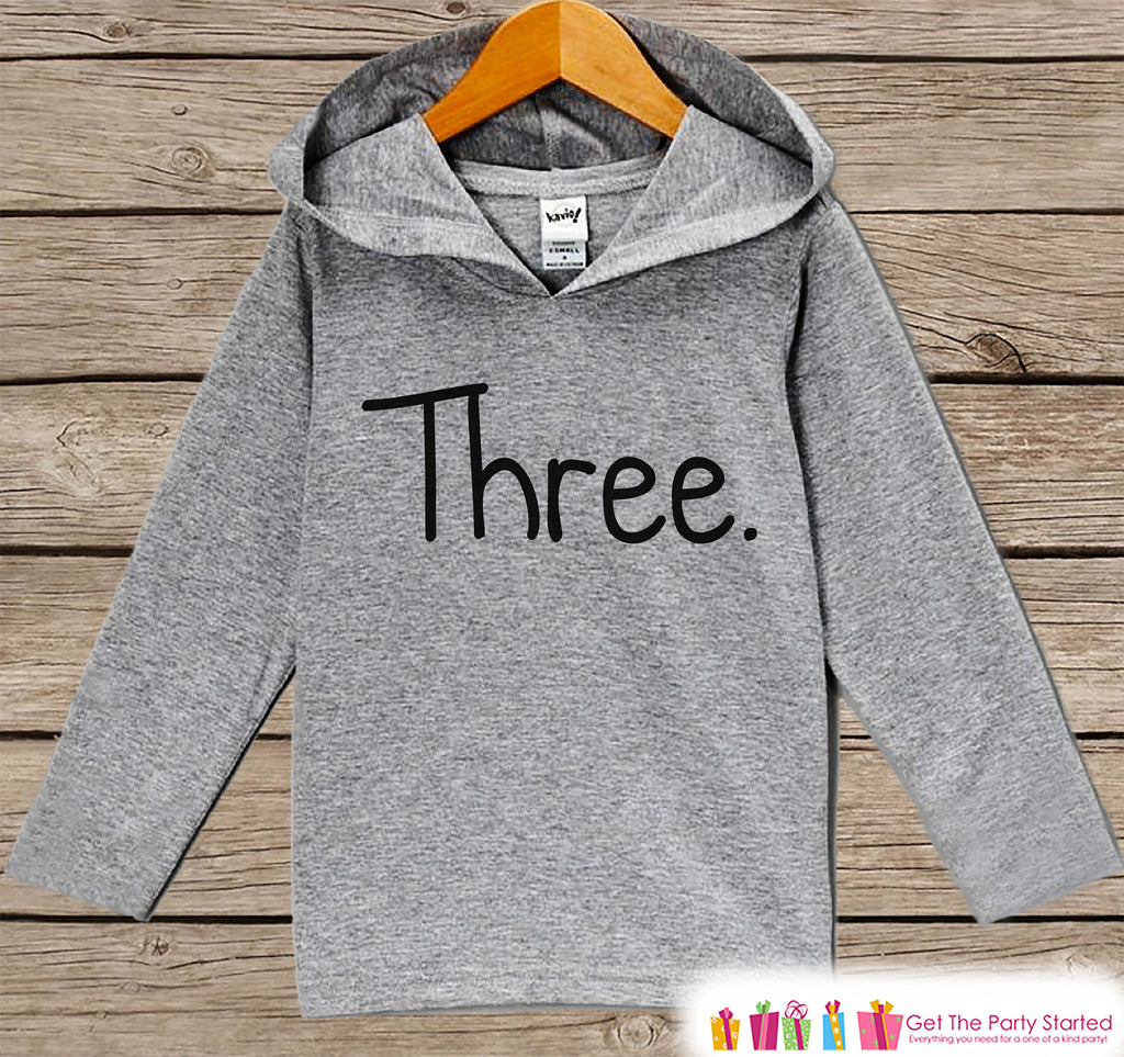 Kids Birthday Shirt - Three Shirt - 3rd Birthday Outfit - Girls or Boys Birthday Hoodie - Third Birthday Shirt - Kids 3rd Birthday - Simple