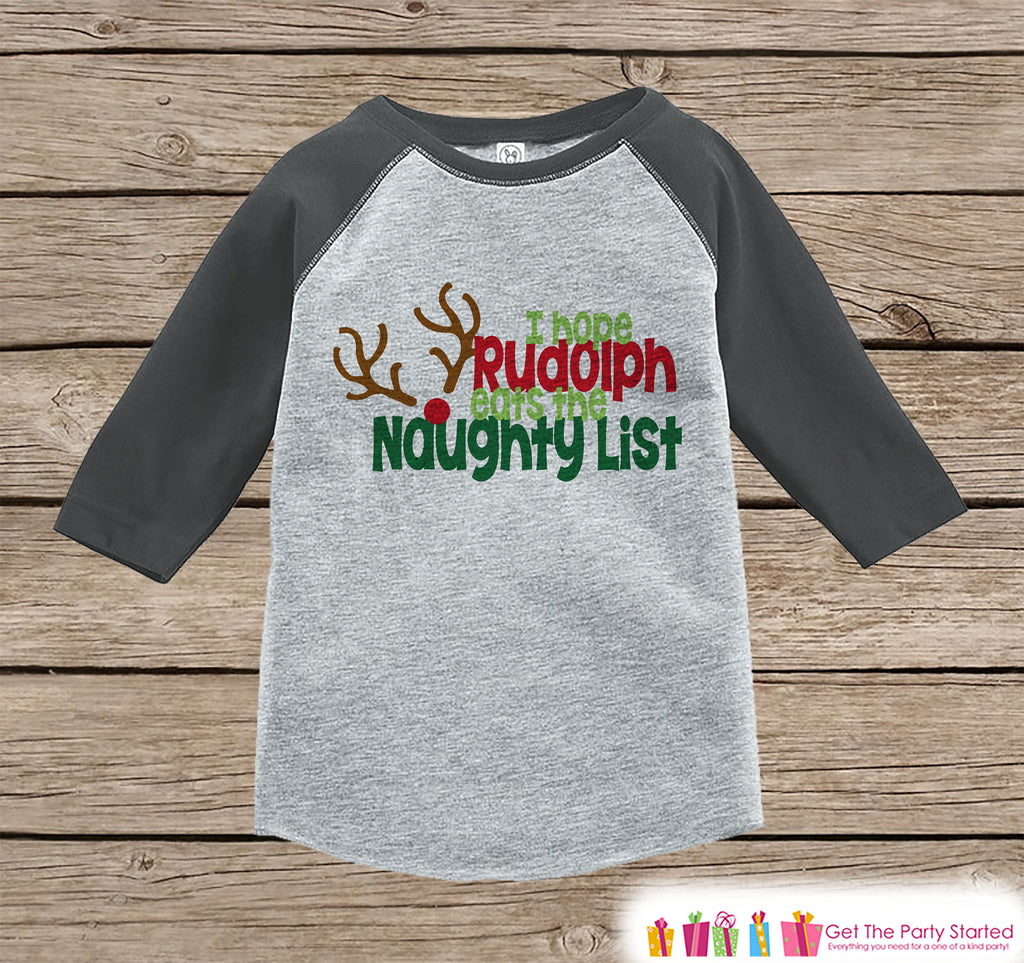 Kids Christmas Shirt - Hope Rudolph Eats The Naughty List - Funny Sibling Shirt or Onepiece - Kids Christmas Pajamas - Grey Baseball Tee