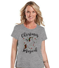 Women's Unicorn Shirt - Christmas is Magical - Merry Christmas Unicorn T-shirt - Womens Grey T-shirt - Xmas Unicorn - Gift for Her - Stars