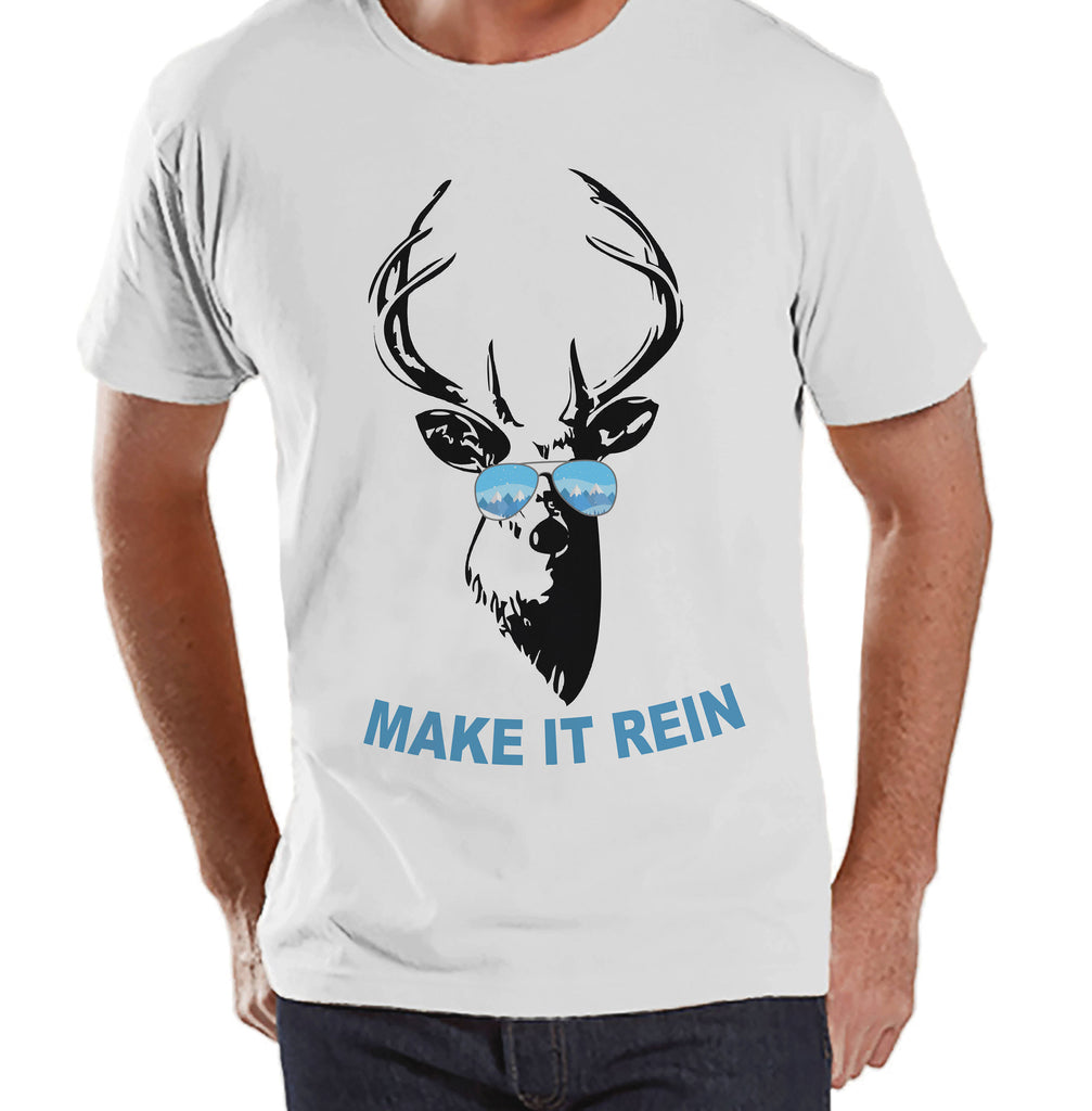 Funny Men's Christmas Shirt - Make It Rein Reindeer Shirt - Gift for Him - Family Christmas Pajamas - White T-shirt - Christmas Gift Idea