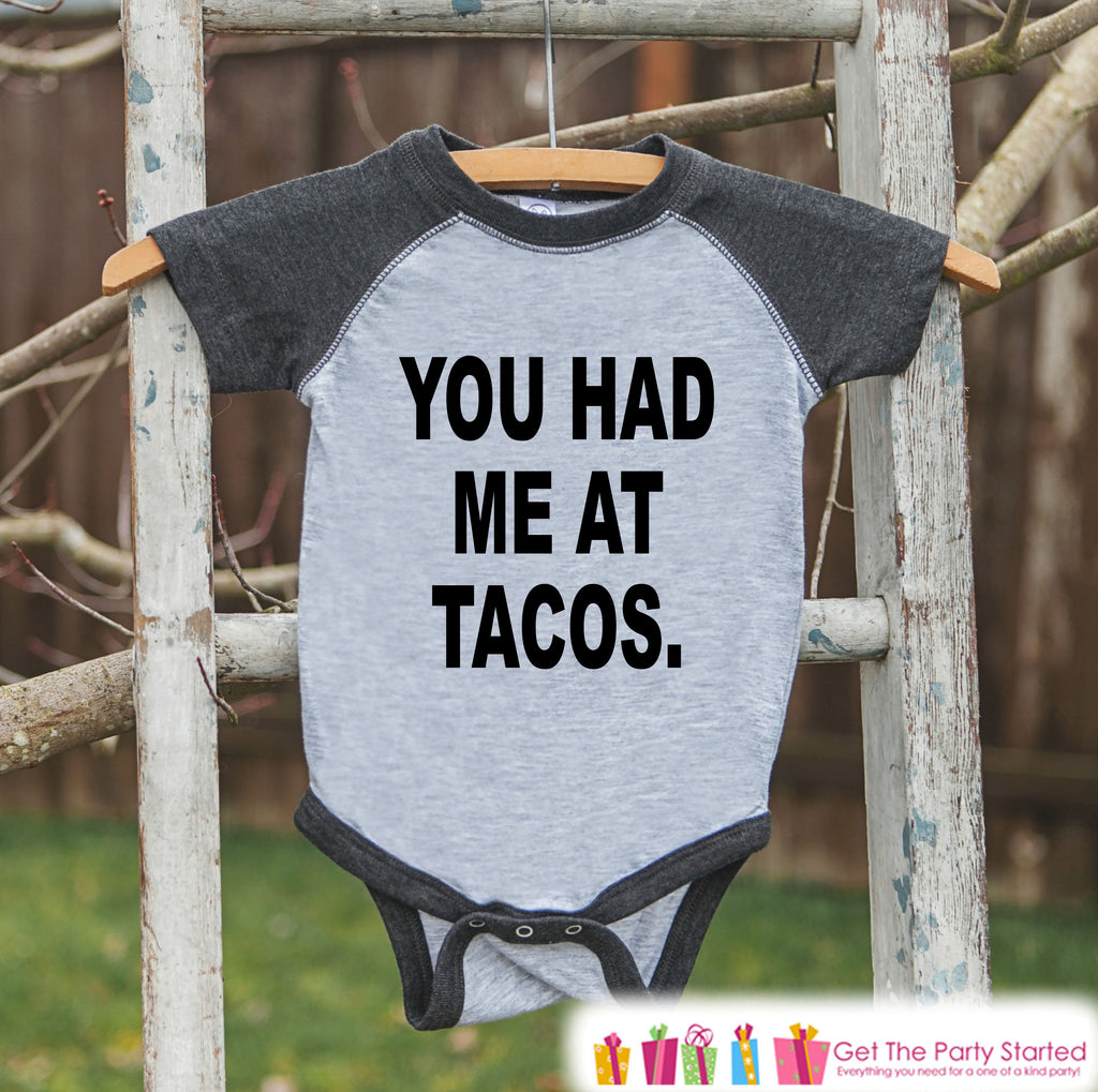 Funny Kids Shirt - You Had Me At Tacos - Kids Funny Onepiece or T-shirt - Taco Lover Shirt - Boys or Girls Grey Raglan - Kids Gift Idea