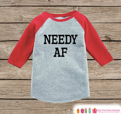 Funny Kids Shirt - Needy AF - Funny Onepiece or T-shirt - Humorous Baby Shower Gift Idea - Boys or Girls Red Raglan - Baby Gift Idea