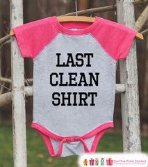 Funny Kids Shirt - Last Clean Shirt - Pink Girls Onepiece or T-shirt - Funny Laundry Day Shirt - Kids, Toddler, Youth Pink Raglan Gift Idea