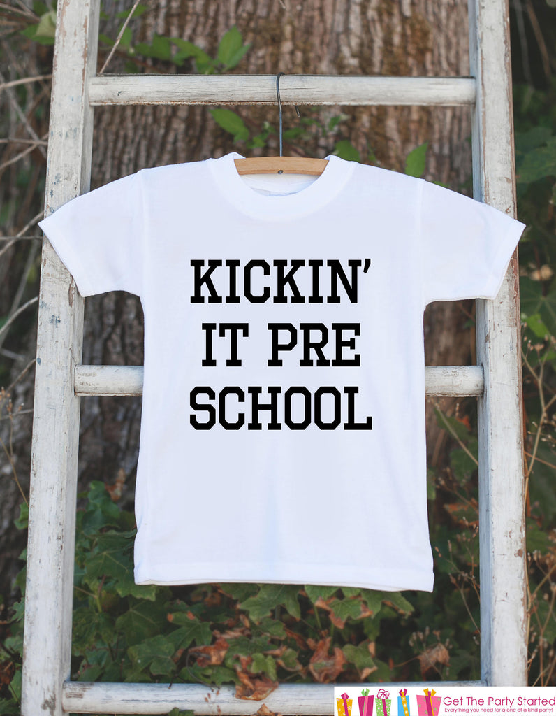 Funny Kids Shirts - Kickin It Preschool - Funny School T-shirt - Boy or Girl Preschool Shirt - Great Gift Idea for Preschooler