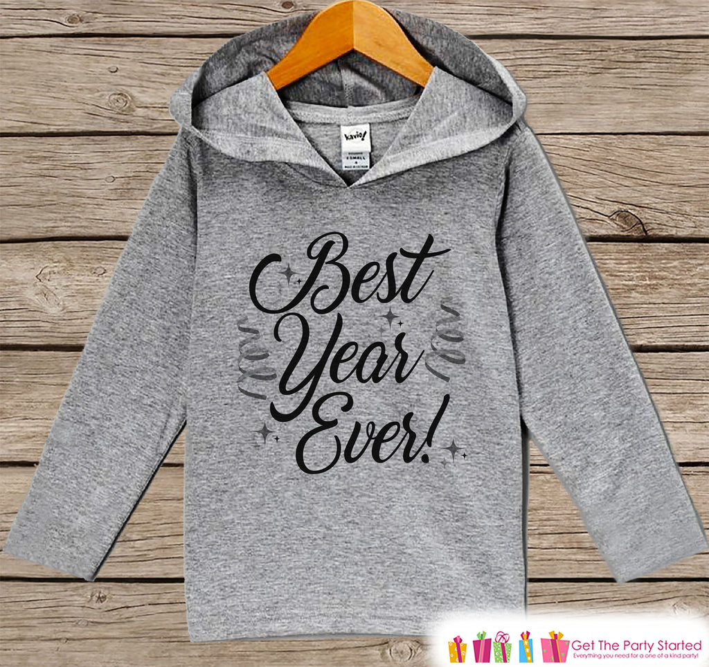 Kid's New Years Shirts - Best Year Ever - Boy or Girl Happy New Years Eve Outfit - Baby, Toddler New Year's Eve Party Hoodie - Script