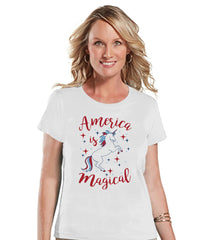 Women's Unicorn Shirt - America is Magical - 4th of July Shirt - Unicorn T-shirt - Womens White T-shirt - Patriotic Unicorn - Gift for Her