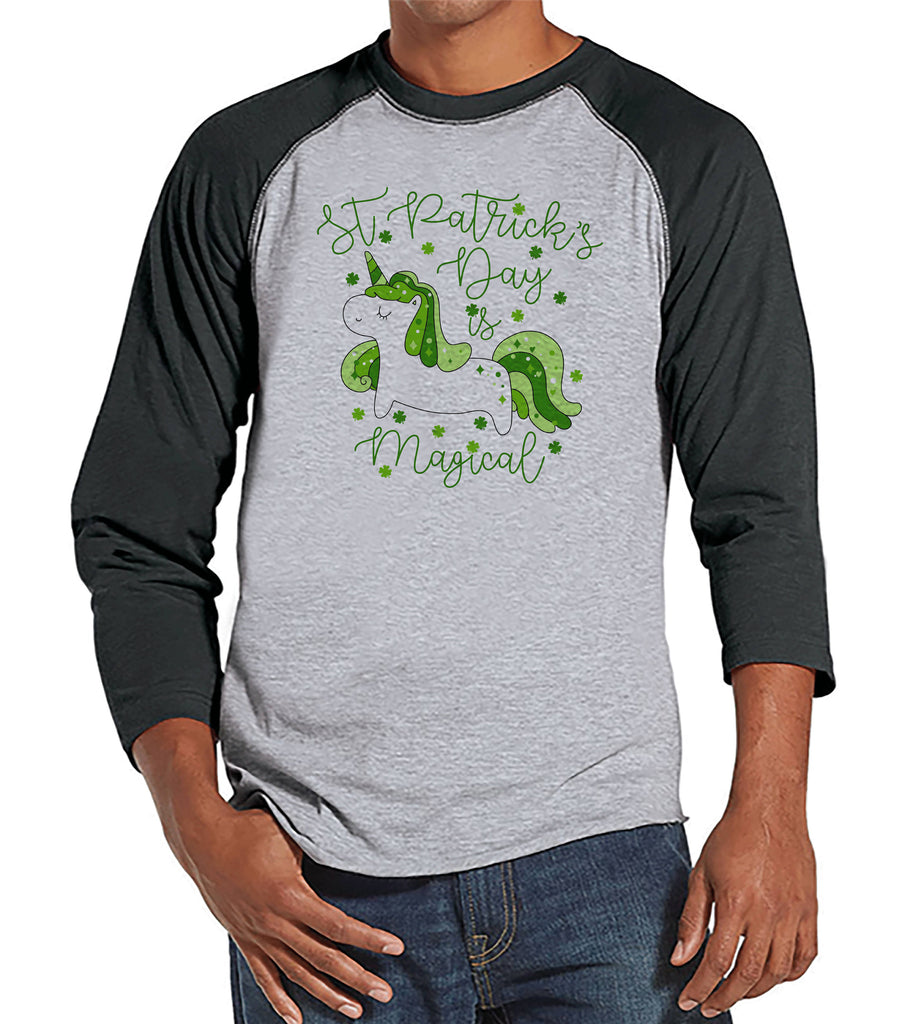 Men's Unicorn Shirt - St. Patrick's Day is Magical - Mens Funny Unicorn Shirts - Irish Unicorn - Grey Raglan - Gift for Him - Unicorn Shirt