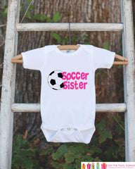 Soccer Sister Outfit - Novelty Newborn Baby Shower Gift - Pink Baby Girl Onepiece - Soccer Shirt - Soccer Bodysuit - Infant Soccer Fan