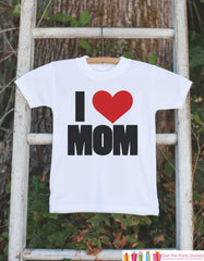 Kid's I Love Mom Outfit - Happy Mother's Day Onepiece or Tshirt - Baby Outfit - Baby Shower Gift Idea - Happy First Mothers Day Gift Idea - 7 ate 9 Apparel
