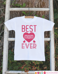 Girls Best Mom Ever Outfit - Happy Mother's Day Onepiece or Tshirt - Baby Girl Baby Shower Gift Idea - Best Mom Ever - First Mothers Day - 7 ate 9 Apparel