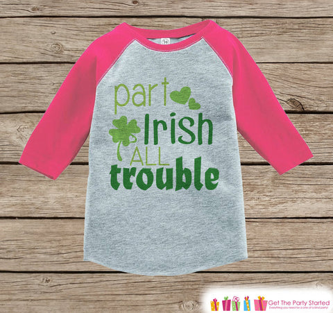 Girl St Patricks Day Outfit - Pink Raglan Shirt - Novelty Part Irish Onepiece - St Patricks Shirt for Baby Girl - Funny Humorous Raglan Tee - 7 ate 9 Apparel