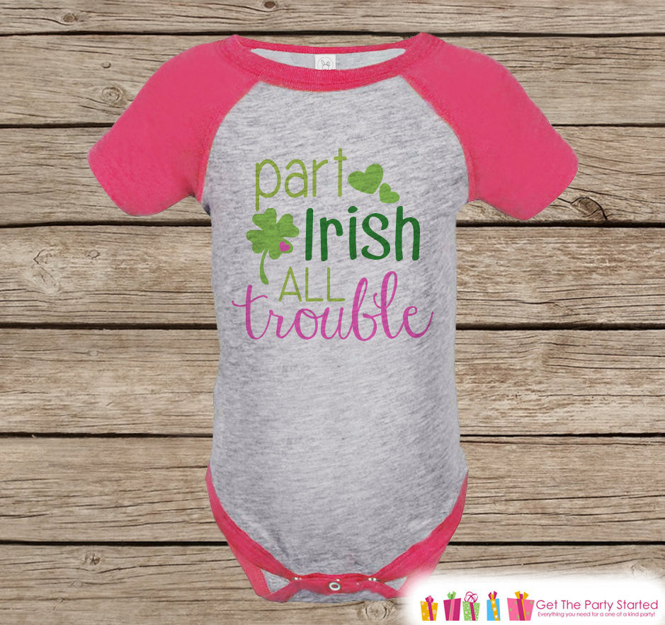 Girls St Patricks Day Outfit - Pink Raglan Shirt - Funny Part Irish Onepiece - St Patricks Shirt for Baby Girl - Funny Humorous Raglan Tee - 7 ate 9 Apparel