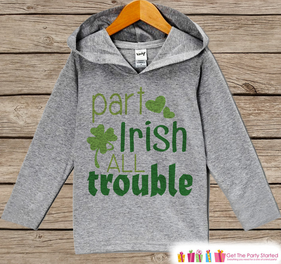 Kids St Patricks Day Outfit - Part Irish All Trouble Hoodie Pullover - Funny Childrens Outfit - Novelty Humorous Grey & Green Toddler Hoodie - 7 ate 9 Apparel