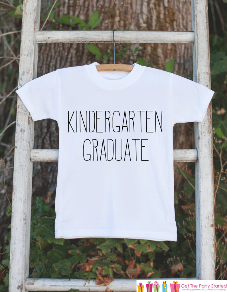 Kindergarten Graduation - Kindergarten Graduate Outfit - Kids Last Day of Kindergarten - Boys or Girls School - Kindergarten Graduate Shirt