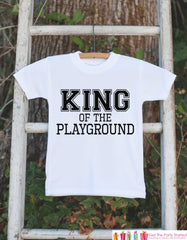 Funny Kids School Shirt - King of the Playground Outfit - Humorous Kids School Tshirt - Boys School Outfit - Funny Back to School Shirt