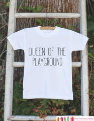 Funny Kids School Shirt - Queen of the Playground Outfit - Hipster Kids School Tshirt - Girl School Outfit - Back to School Shirt - Clothing