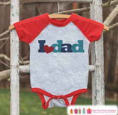 Kids Father's Day Outfit - Red Raglan Shirt - I Love Dad Outfit - Happy Fathers Day Gift Idea Onepiece or Tshirt for Baby Boys or Girls