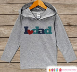 Boys Father's Day Hoodie - Grey Kids Hoodie - I Love Dad - Toddler Happy Fathers Day Outfit - Novelty Kids Fathers Day Gift Idea - Boy, Girl - 7 ate 9 Apparel