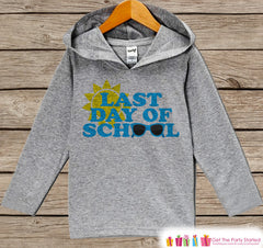 Kids Last Day of School Outfit - Last Day of School Pullover - Kids Hoodie - Last Day of School - Boy or Girl School Outfit - Graduation - 7 ate 9 Apparel