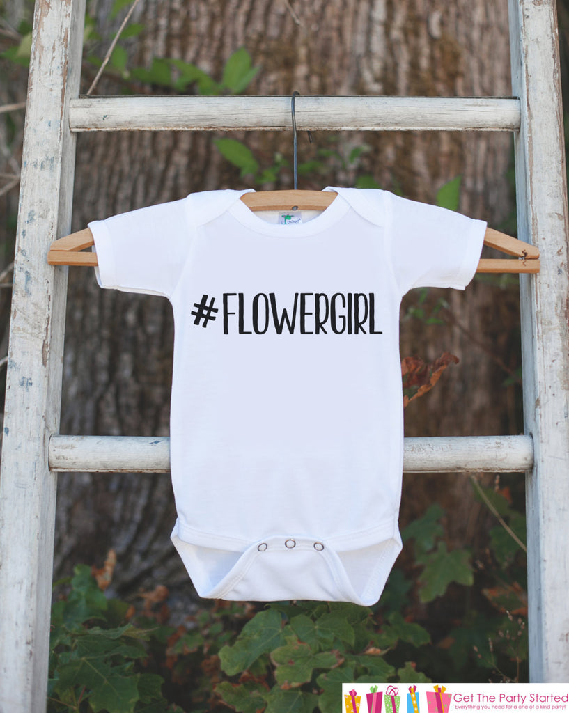 Flower Girl Outfit - #Flowergirl T-shirt - Will you be my Flowergirl - Funny Novelty Wedding Shirt - Hashtag Flower Girl Gift Idea - 7 ate 9 Apparel
