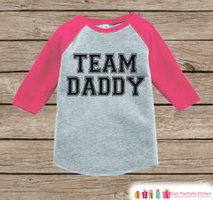 Girls Father's Day Outfit - Pink Raglan Shirt - Team Daddy T-shirt - Happy Father's Day Onepiece or Tshirt - Childrens Raglan Tee - Girls