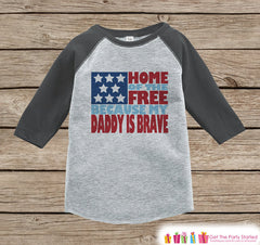 4th of July Outfit - Military Dad Onepiece or Tshirt - Kids Grey Raglan, Baseball Shirt - Daddy Is Brave Onepiece or Tshirt - Fourth of July