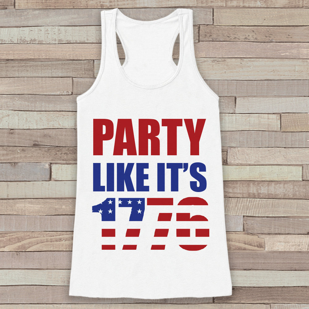 4th of July Shirt Women. Party Like It's 1776 Tank Top - Women's 4th of July Tank - White Flowy Tank - American Pride Top - Funny Tank Top - 7 ate 9 Apparel