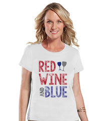 Women's 4th of July Shirt - Red Wine and Blue Shirt - Fourth of July T Shirt - Holiday White Tee - Funny 4th of July Shirt - Wine Lovers - 7 ate 9 Apparel
